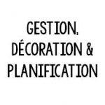Organisation, décoration & planification